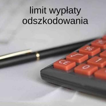 limit wypłaty odszkodowania