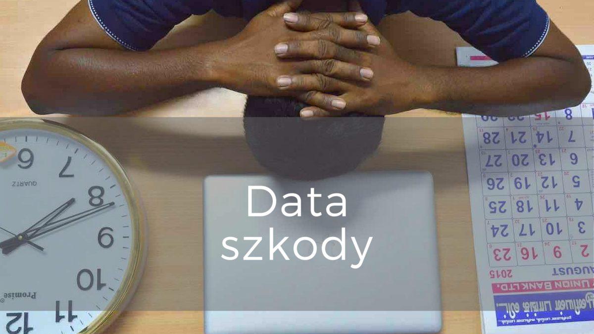 data szkody